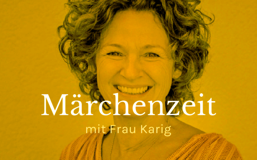 Märchenzeit mit Frau Karig